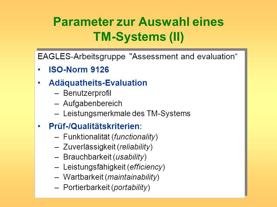 Parameter zur Auswahl eines TM-Systems (II)