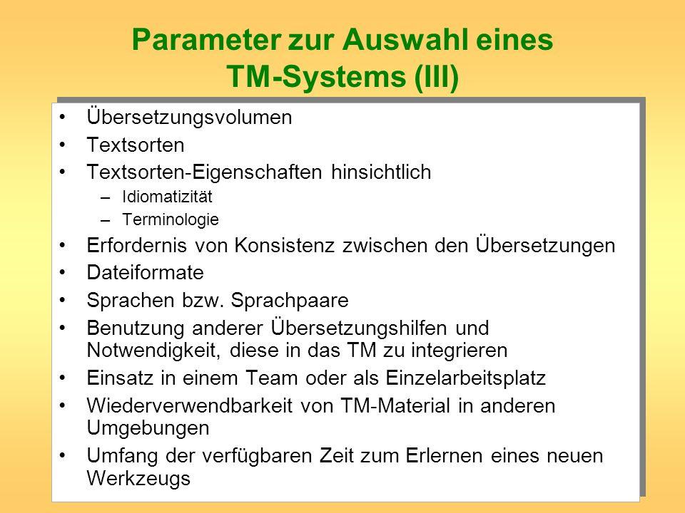 Parameter zur Auswahl eines TM-Systems (III)