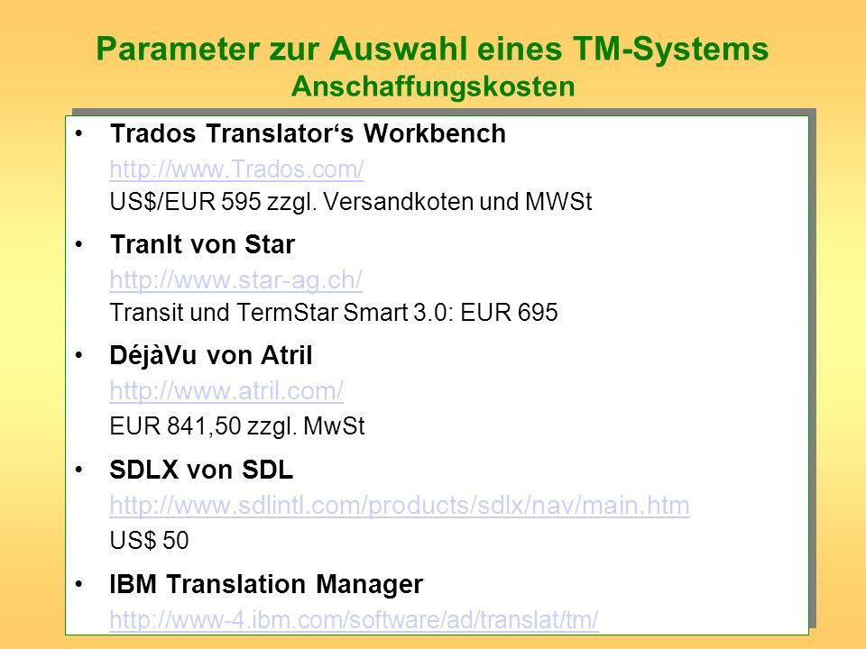 Parameter zur Auswahl eines TM-Systems Anschaffungskosten