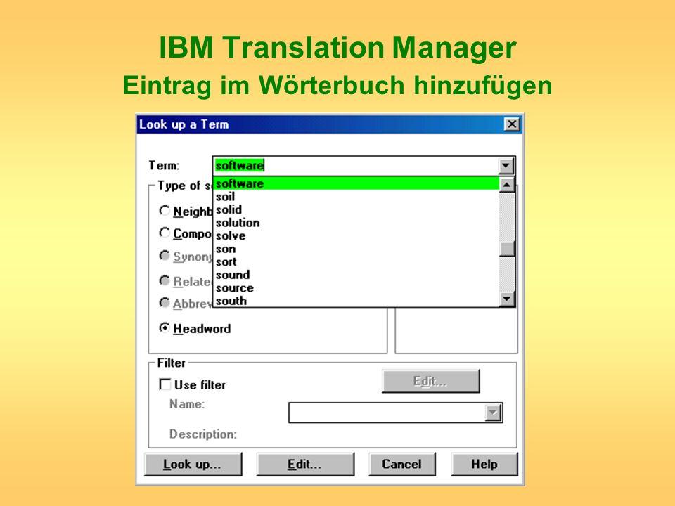 IBM Translation Manager Eintrag im Wörterbuch hinzufügen