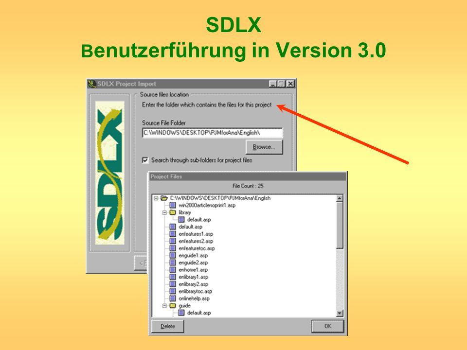 SDLX Benutzerführung in Version 3.0