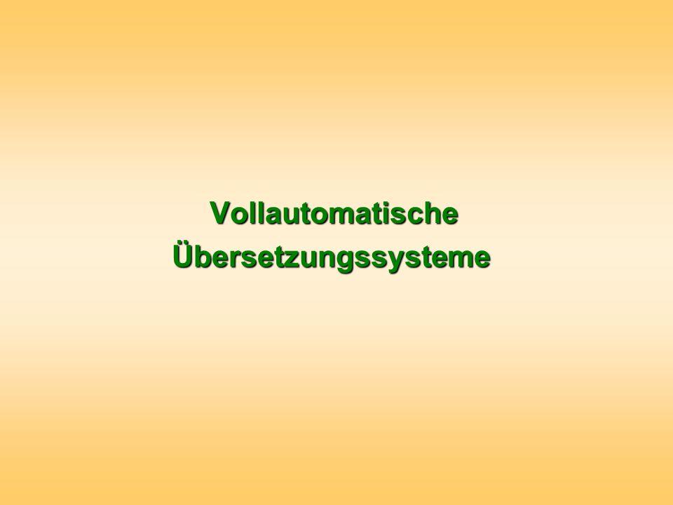 Vollautomatische Übersetzungssysteme