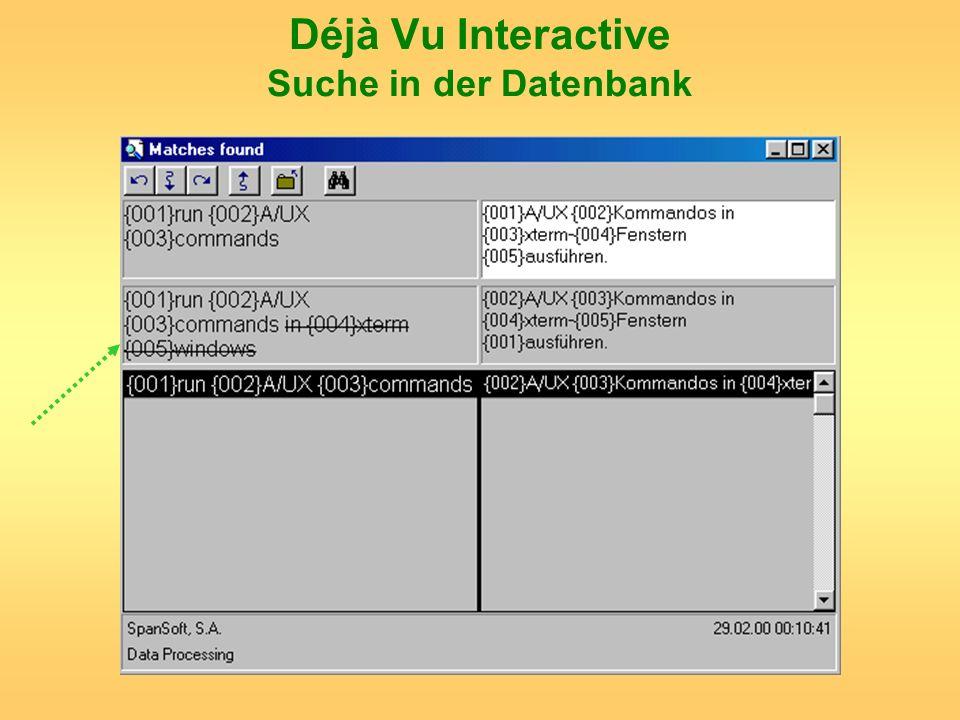 Déjà Vu Interactive Suche in der Datenbank