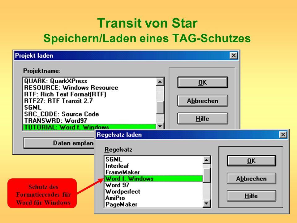 Transit von Star Speichern/Laden eines TAG-Schutzes
