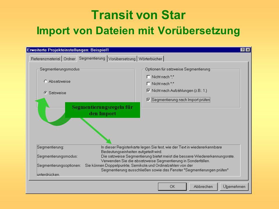 Transit von Star Import von Dateien mit Vorübersetzung