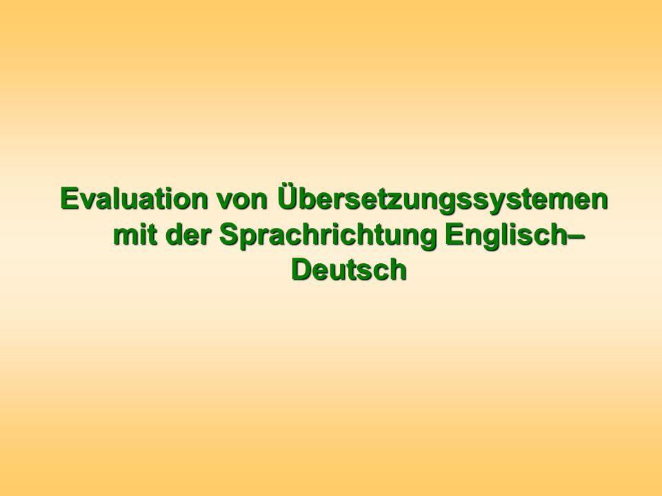 Evaluation von Übersetzungssystemen mit der Sprachrichtung Englisch–Deutsch