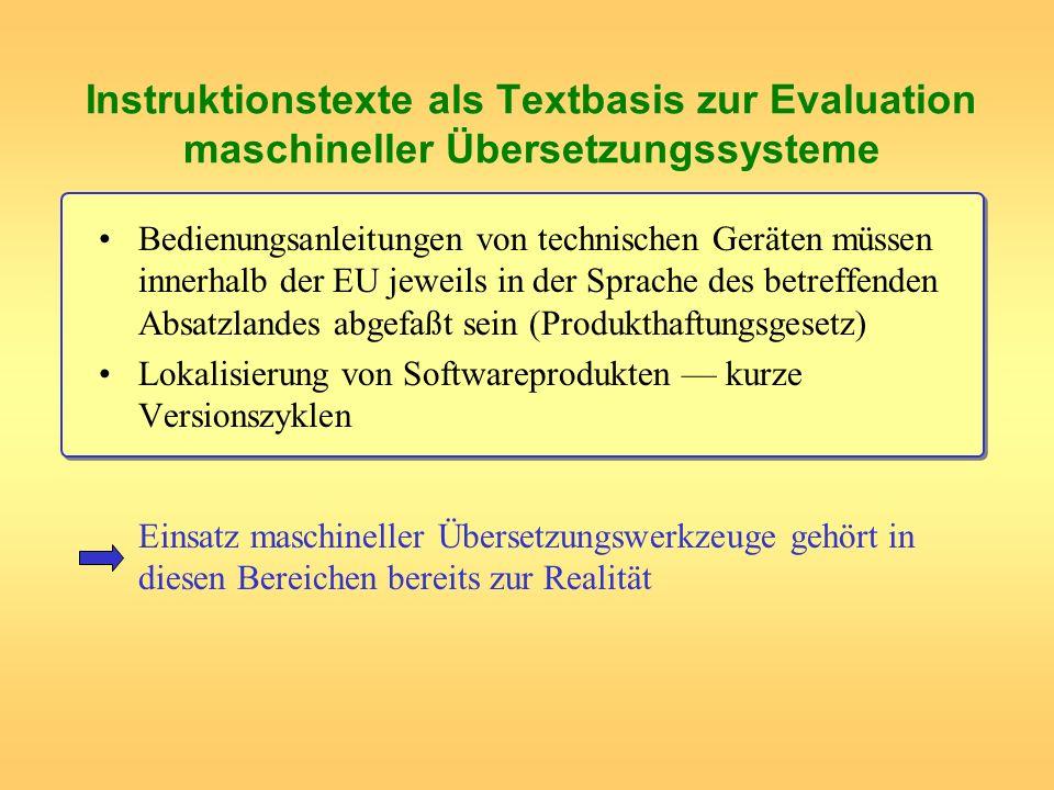 Instruktionstexte als Textbasis zur Evaluation maschineller Übersetzungssysteme