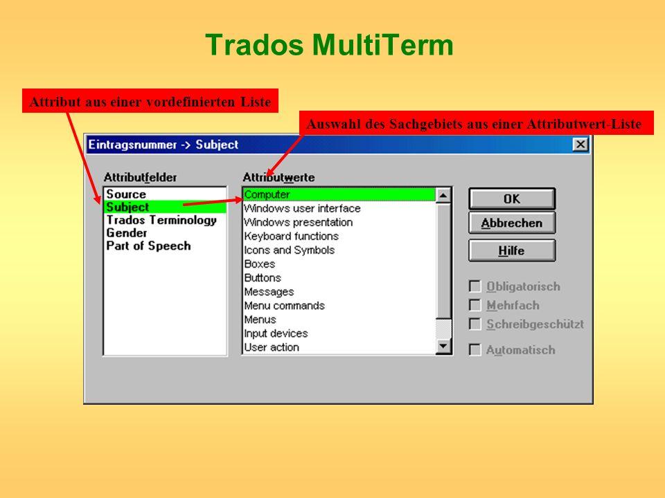 Trados MultiTerm Attribut aus einer vordefinierten Liste