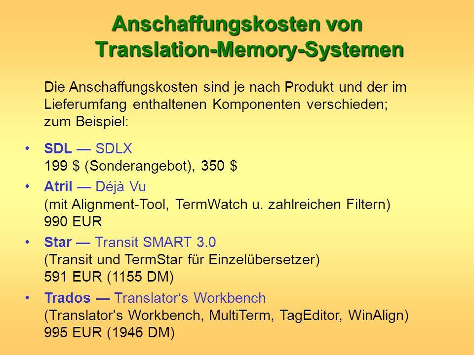 Anschaffungskosten von Translation-Memory-Systemen