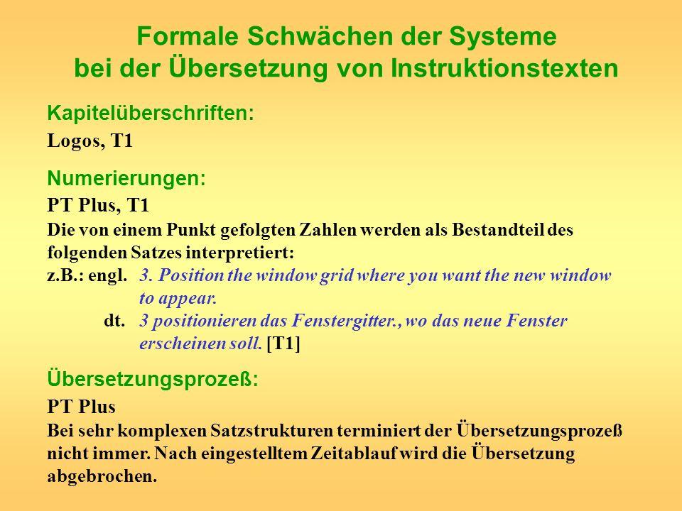Formale Schwächen der Systeme bei der Übersetzung von Instruktionstexten