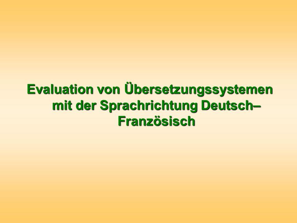 Evaluation von Übersetzungssystemen mit der Sprachrichtung Deutsch–Französisch