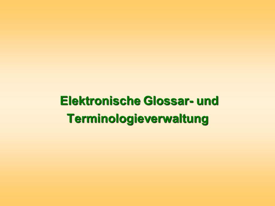 Elektronische Glossar- und Terminologieverwaltung