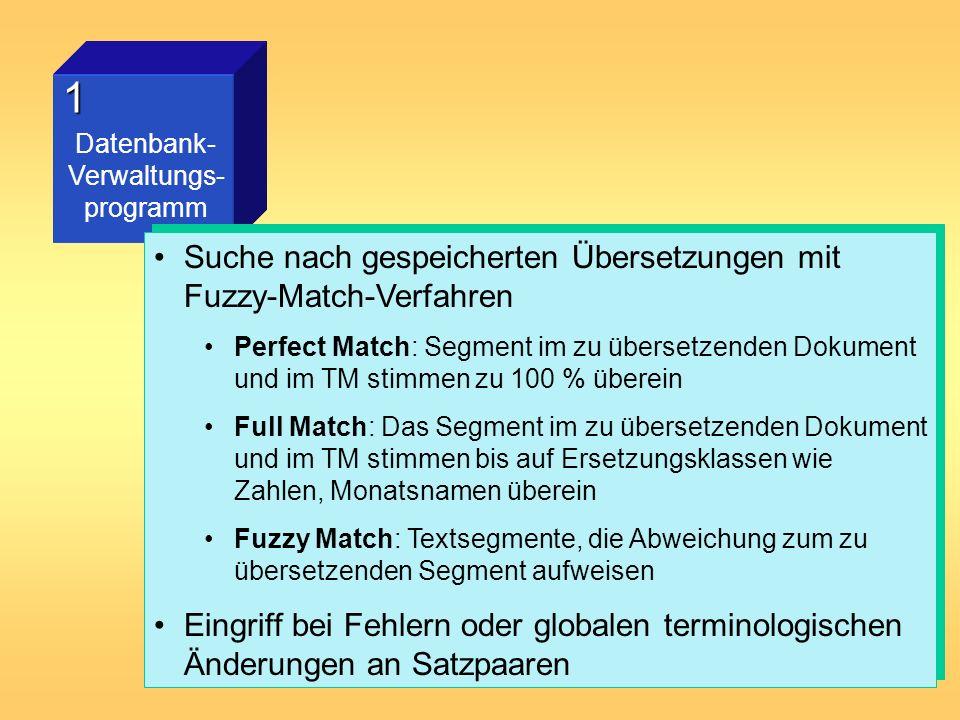 1 Suche nach gespeicherten Übersetzungen mit Fuzzy-Match-Verfahren