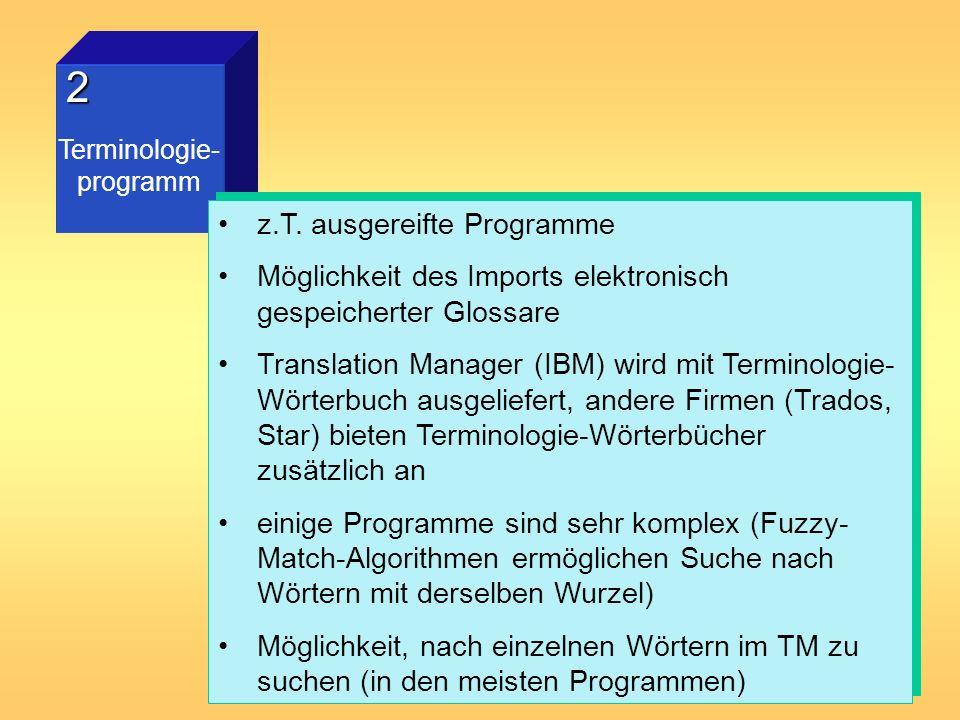 2 z.T. ausgereifte Programme