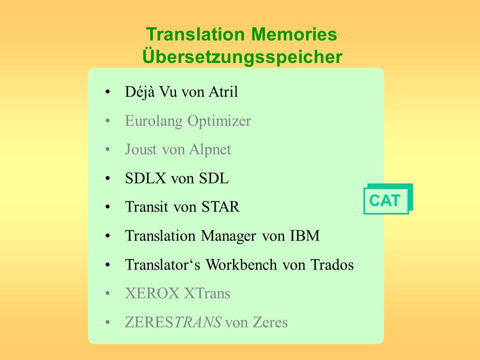 Translation Memories Übersetzungsspeicher