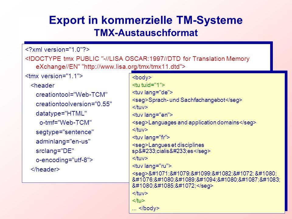 Export in kommerzielle TM-Systeme TMX-Austauschformat