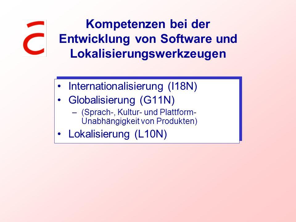 Kompetenzen bei der Entwicklung von Software und Lokalisierungswerkzeugen