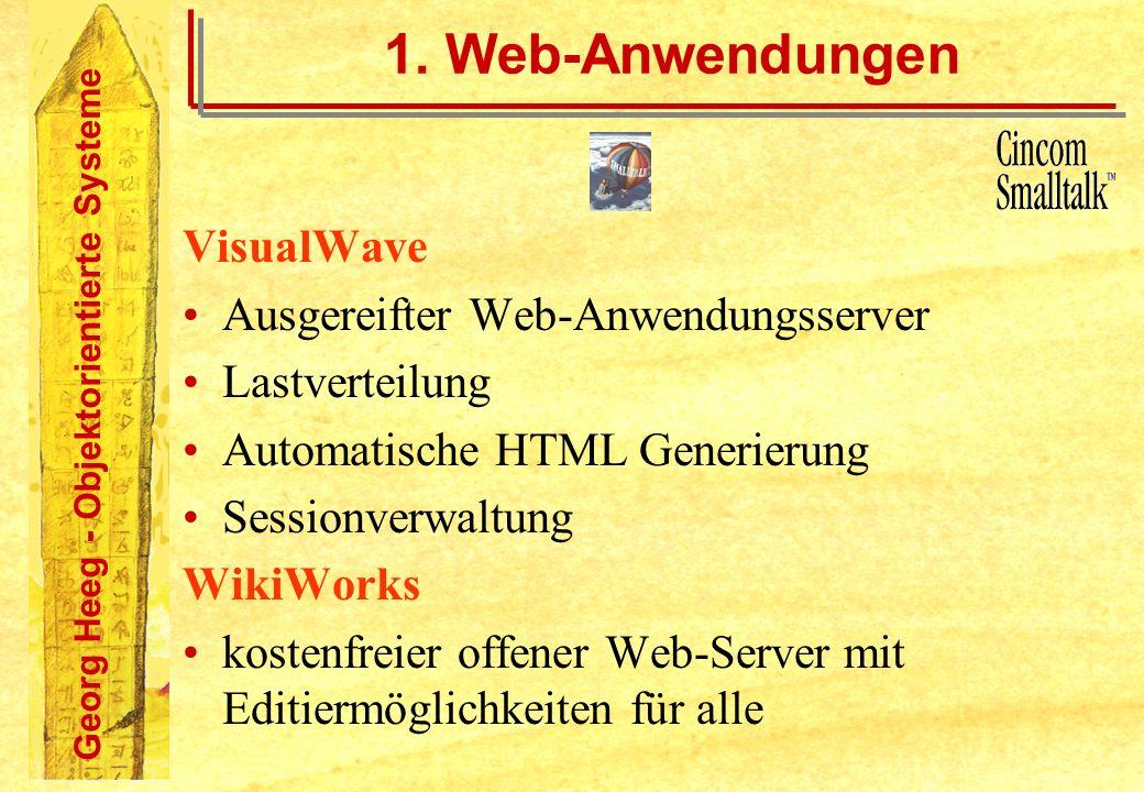 1. Web-Anwendungen VisualWave Ausgereifter Web-Anwendungsserver