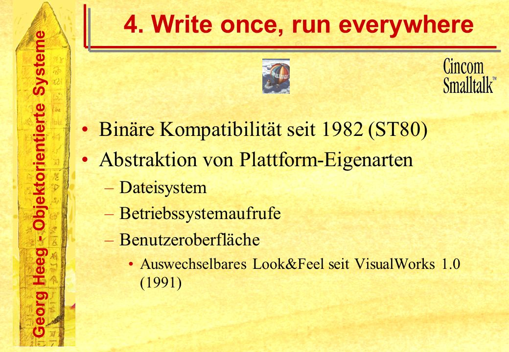 4. Write once, run everywhere