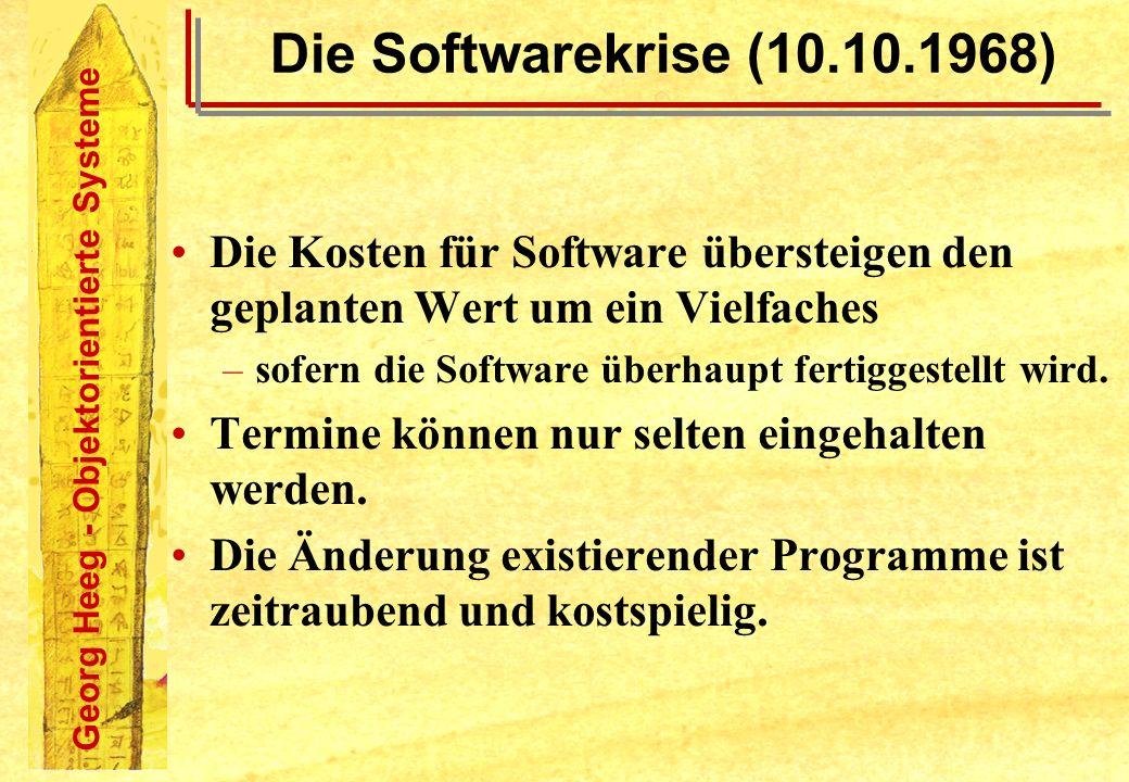 Die Softwarekrise (10.10.1968) Die Kosten für Software übersteigen den geplanten Wert um ein Vielfaches.