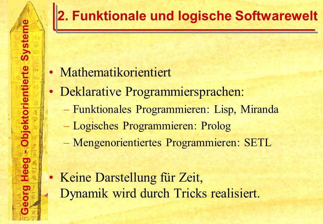 2. Funktionale und logische Softwarewelt