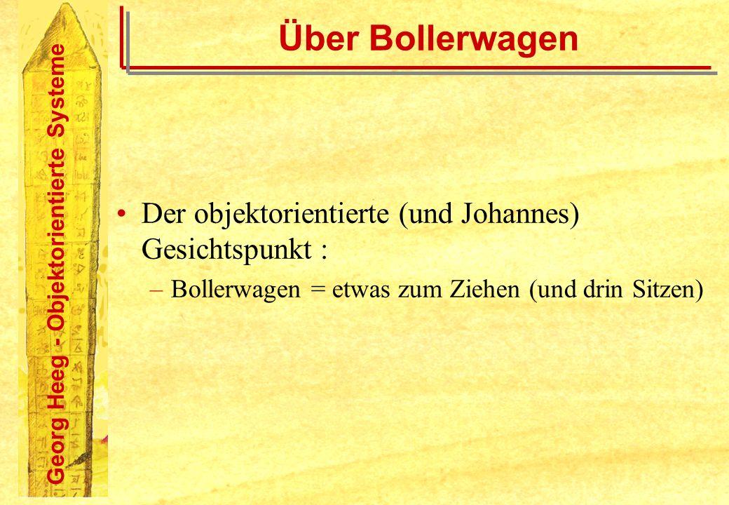 Über Bollerwagen Der objektorientierte (und Johannes) Gesichtspunkt :