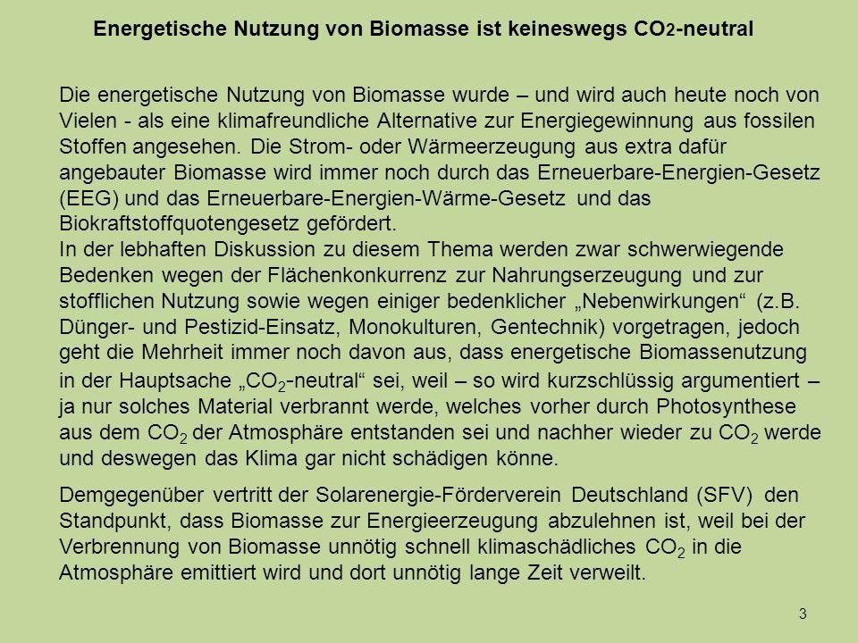 Energetische Nutzung von Biomasse ist keineswegs CO2-neutral