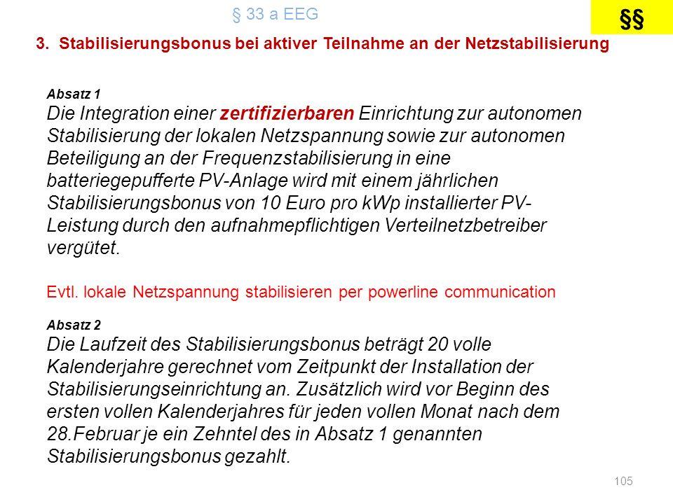 § 33 a EEG §§ 3. Stabilisierungsbonus bei aktiver Teilnahme an der Netzstabilisierung. Absatz 1.