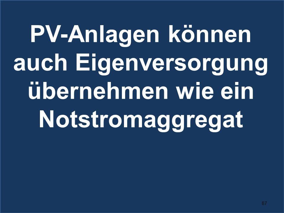 PV-Anlagen können auch Eigenversorgung übernehmen wie ein Notstromaggregat
