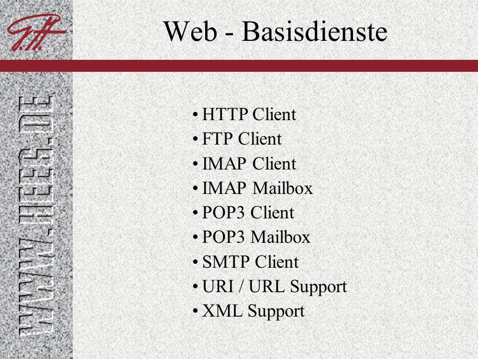 Web - Basisdienste HTTP Client FTP Client IMAP Client IMAP Mailbox
