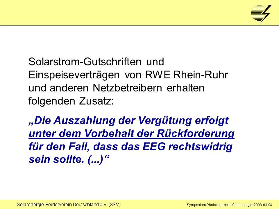 Solarstrom-Gutschriften und Einspeiseverträgen von RWE Rhein-Ruhr und anderen Netzbetreibern erhalten folgenden Zusatz: