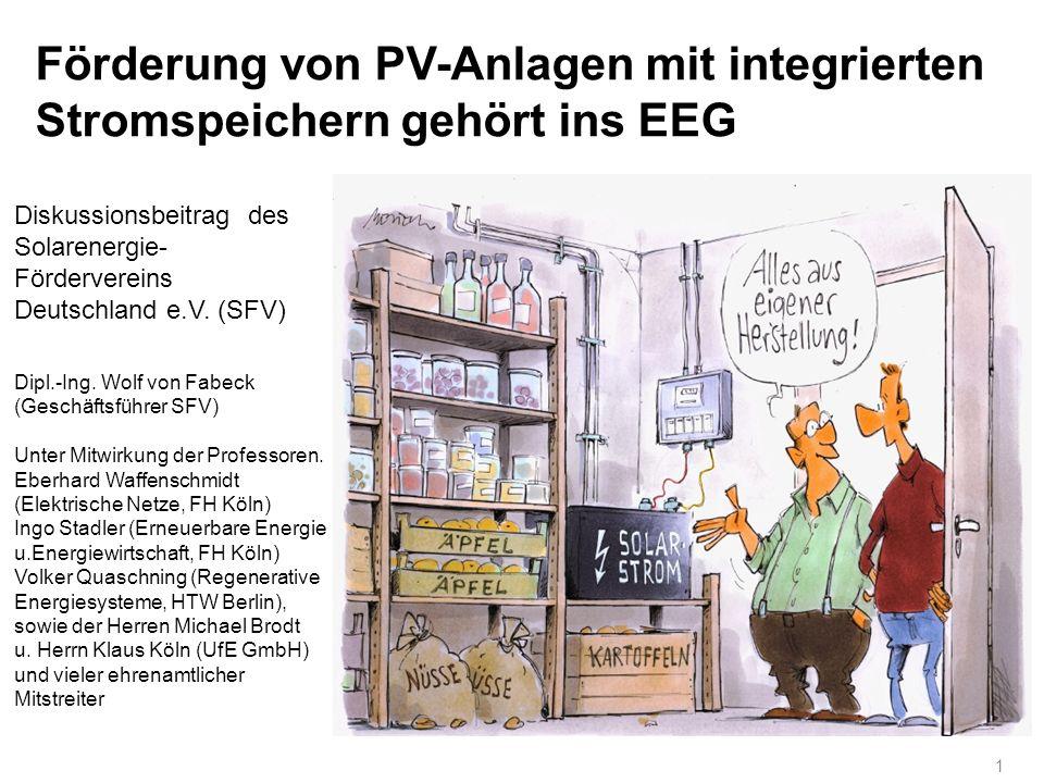 Förderung von PV-Anlagen mit integrierten Stromspeichern gehört ins EEG