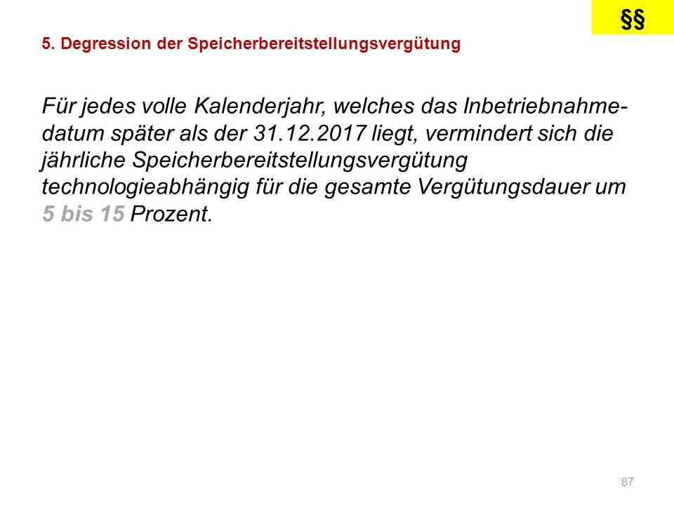 §§ 5. Degression der Speicherbereitstellungsvergütung.