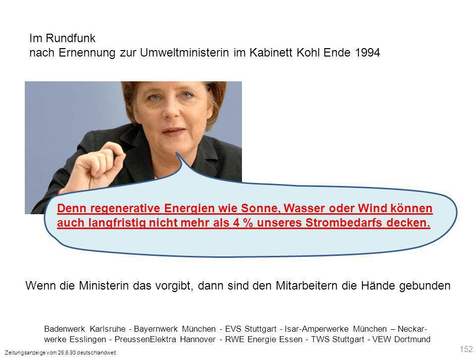 Im Rundfunk nach Ernennung zur Umweltministerin im Kabinett Kohl Ende 1994.