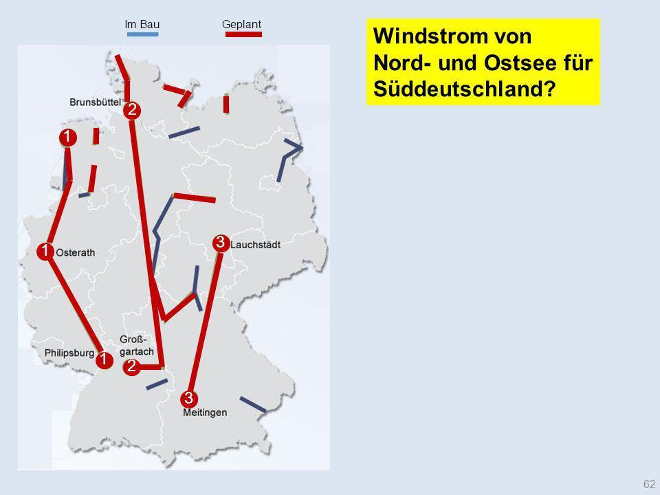 Im Bau Geplant. Windstrom von Nord- und Ostsee für Süddeutschland 2. 1. 3. 1. 1.