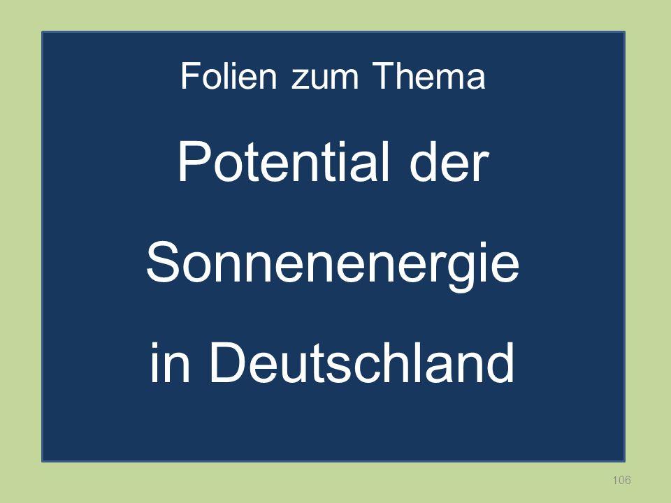 Folien zum Thema Potential der Sonnenenergie in Deutschland