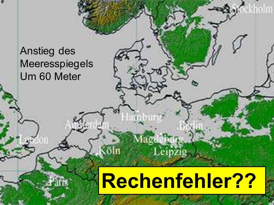 Rechenfehler Anstieg des Meeresspiegels Um 60 Meter