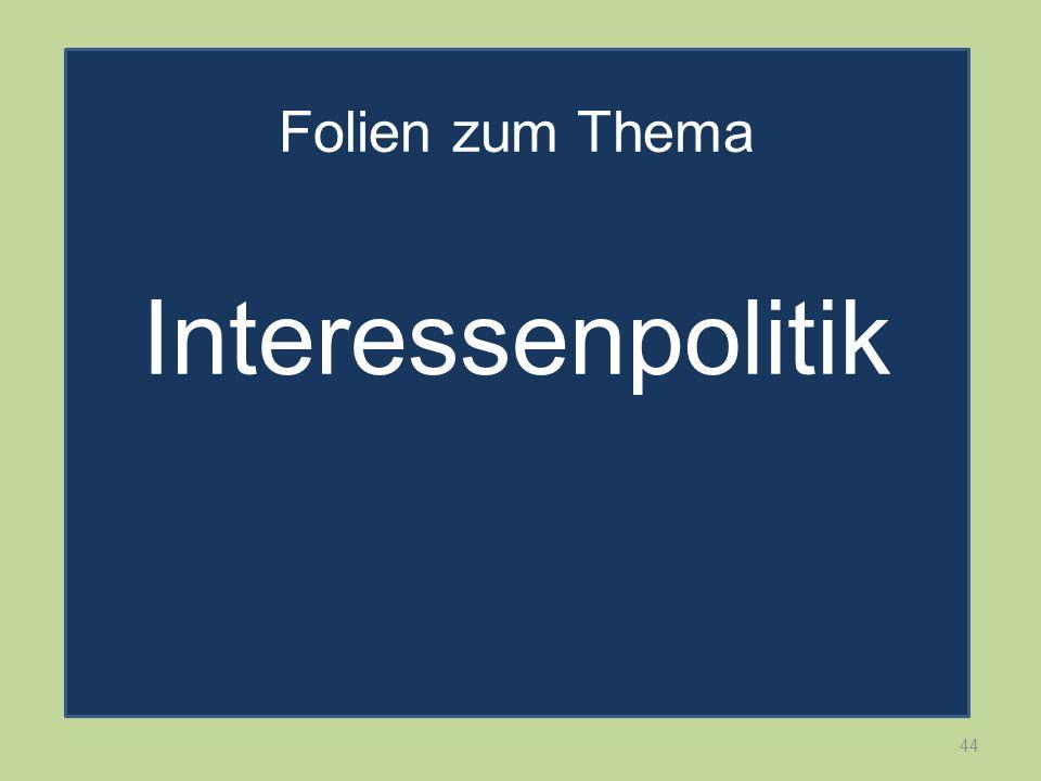 Folien zum Thema Interessenpolitik