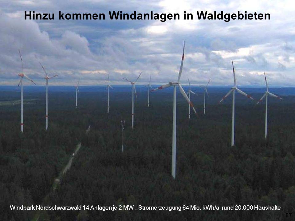 Hinzu kommen Windanlagen in Waldgebieten
