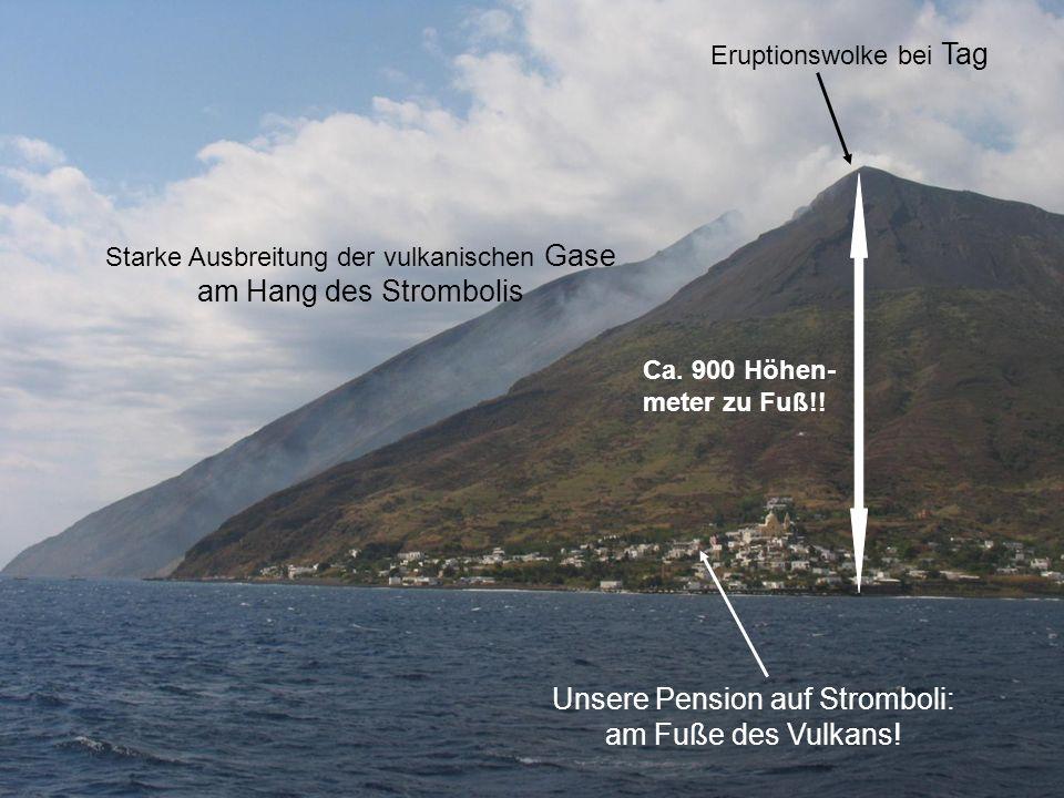 Unsere Pension auf Stromboli: am Fuße des Vulkans!