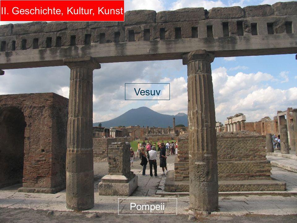 II. Geschichte, Kultur, Kunst