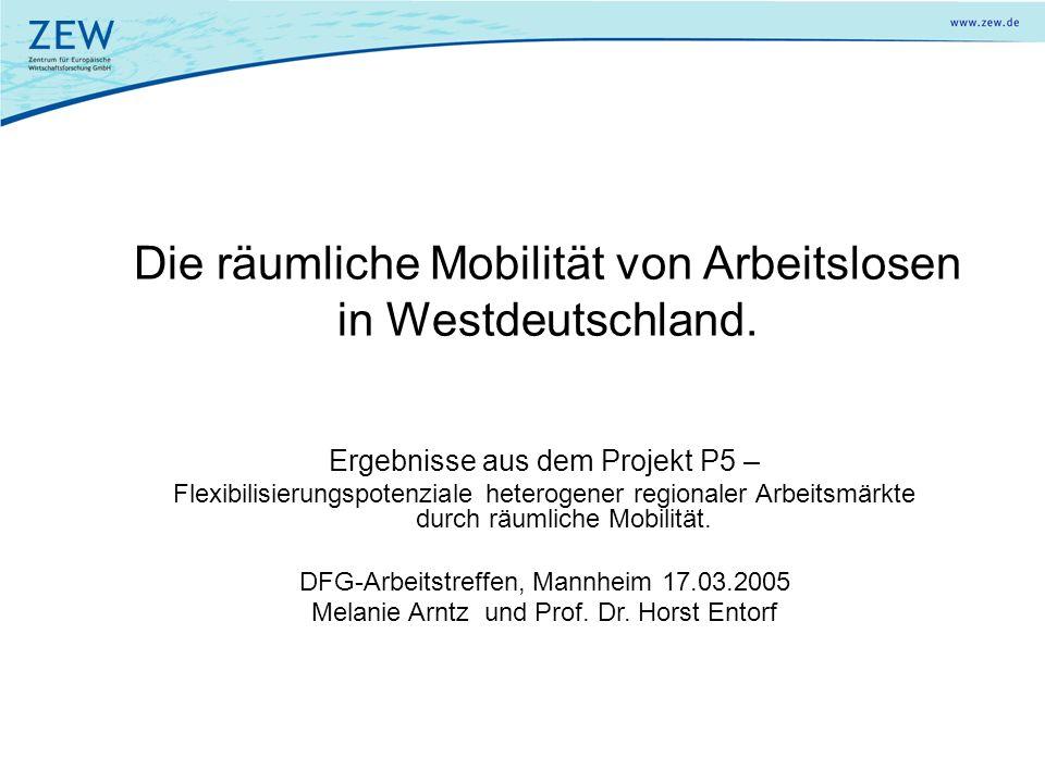 Die räumliche Mobilität von Arbeitslosen in Westdeutschland.