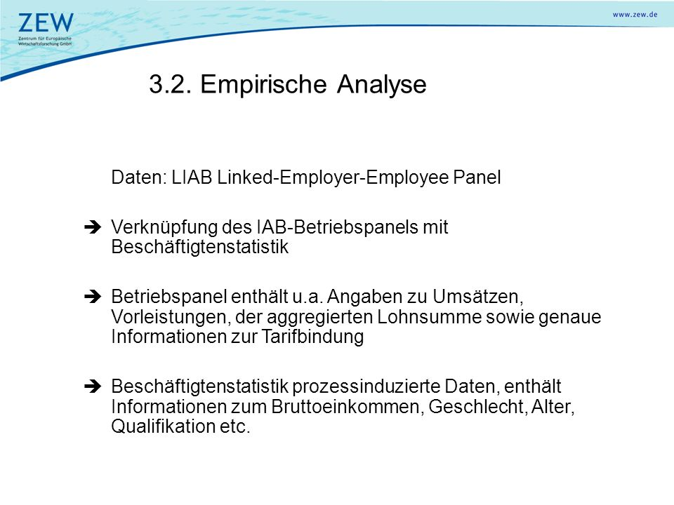 3.2. Empirische Analyse Daten: LIAB Linked-Employer-Employee Panel