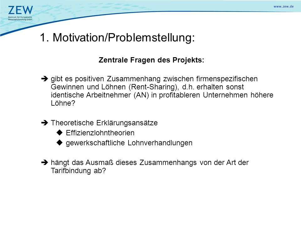 1. Motivation/Problemstellung:
