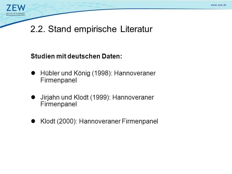 2.2. Stand empirische Literatur