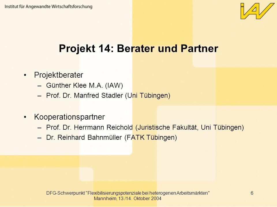 Projekt 14: Berater und Partner