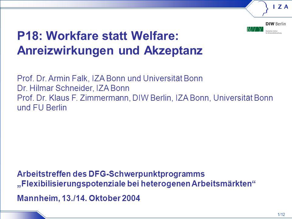 P18: Workfare statt Welfare: Anreizwirkungen und Akzeptanz