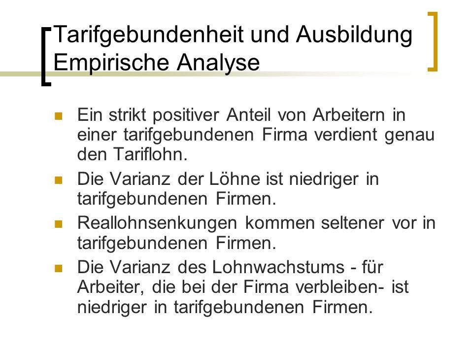 Tarifgebundenheit und Ausbildung Empirische Analyse