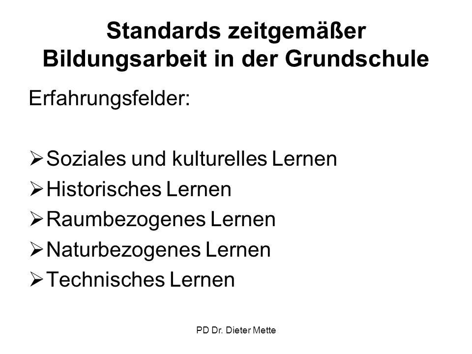 Standards zeitgemäßer Bildungsarbeit in der Grundschule