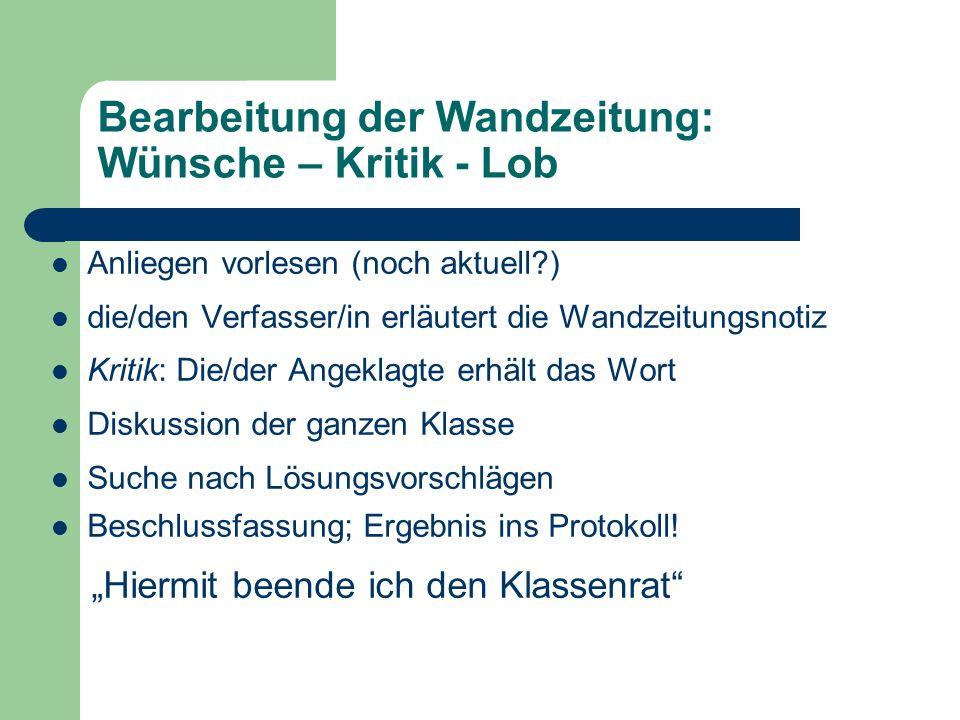 Bearbeitung der Wandzeitung: Wünsche – Kritik - Lob